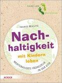 Nachhaltigkeit mit Kindern leben (eBook, PDF)