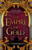 The Empire of Gold (The Daevabad Trilogy, Book 3) (eBook, ePUB)