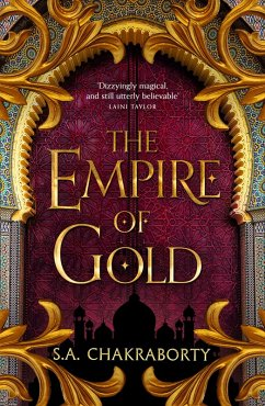 The Empire of Gold (The Daevabad Trilogy, Book 3) (eBook, ePUB) - Chakraborty, S. A.