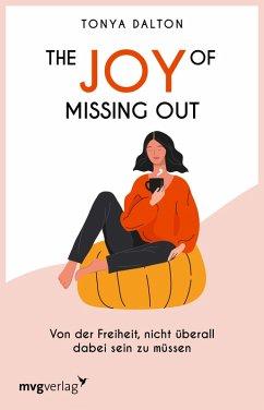 The Joy of Missing Out (eBook, ePUB) - Dalton, Tonya