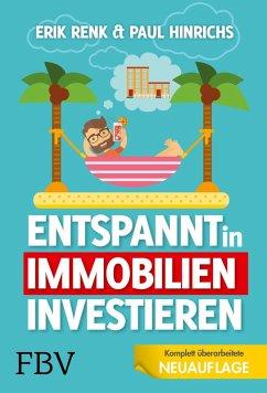 Entspannt in Immobilien investieren (eBook, ePUB) - Renk, Erik; Hinrichs, Paul