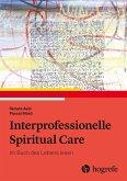 Interprofessionelle Spiritual Care (eBook, PDF)