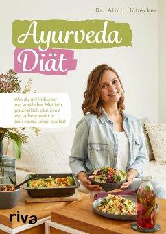 Ayurveda-Diät (eBook, ePUB) - Hübecker, Alina