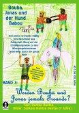 Bouba, Jonas und der Hund Babou - Band 3: Werden Bouba und Jonas jemals Freunde? (eBook, ePUB)