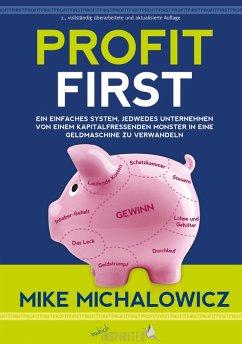 Profit First (eBook, PDF) - Michalowicz, Mike