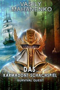 Survival Quest: Das Karmadont-Schachspiel (eBook, ePUB) - Mahanenko, Vasily