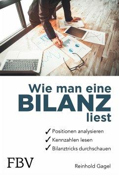 Wie man eine Bilanz liest (eBook, ePUB) - Gagel, Reinhold