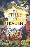 Die Stille der Frauen (eBook, ePUB)