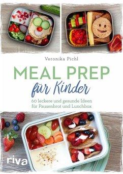 Meal Prep für Kinder (eBook, PDF) - Pichl, Veronika