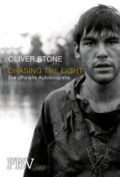 Chasing the Light - Die offizielle Biografie (eBook, ePUB) - Stone, Oliver