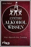 Unnützes Alkoholwissen (eBook, ePUB)