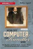 Wenn der Computer zum Künstler wird (eBook, ePUB)