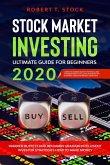 Stock Market Investing Ultimate Guide For Beginners in 2020: Warren Buffett and Benjamin Graham Intelligent Investor Strategies How to Make Money (eBook, ePUB)
