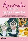 Ayurveda für die ganze Familie (eBook, ePUB)