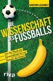 Die Wissenschaft des Fußballs (eBook, ePUB)