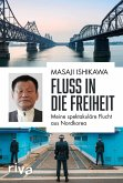 Fluss in die Freiheit (eBook, PDF)