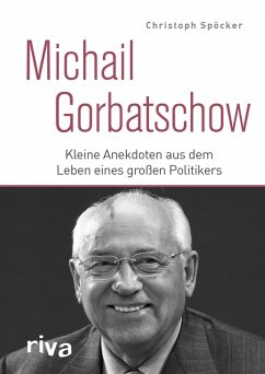 Michail Gorbatschow (eBook, ePUB) - Spöcker, Christoph