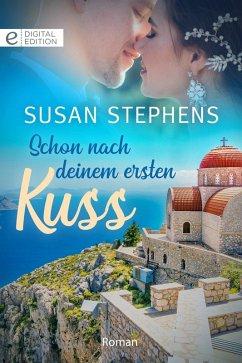 Schon nach deinem ersten Kuss (eBook, ePUB) - Stephens, Susan