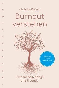 Burnout verstehen (eBook, ePUB) - Pielken, Christina