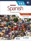 Spanish for the IB MYP 4&5 (Capable-Proficient/Phases 3-5): MYP by Concept Second edition