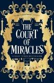 The Court of Miracles (The Court of Miracles Trilogy, Book 1) (eBook, ePUB)