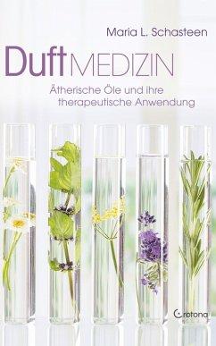 Duft-Medizin: Ätherische Öle und ihre therapeutische Anwendung