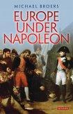 Europe Under Napoleon (eBook, PDF)