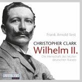 Wilhelm II. (MP3-Download)
