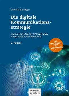 Die digitale Kommunikationsstrategie (eBook, PDF) - Ruisinger, Dominik