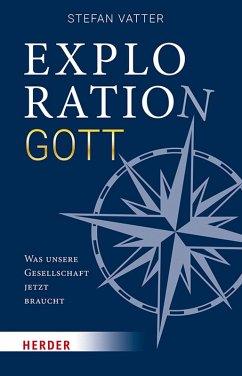 Exploration Gott (eBook, ePUB) - Vatter, Stefan