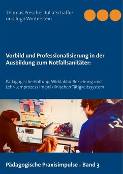 Vorbild und Professionalisierung in der Ausbildung zum Notfallsanitäter: (eBook, ePUB)