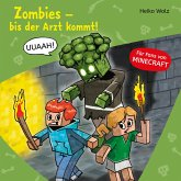 Zombies, bis der Arzt kommt! (MP3-Download)