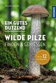 Ein gutes Dutzend wilde Pilze (eBook, PDF)