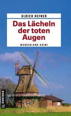 Das Lächeln der toten Augen (eBook, PDF) - Hefner, Ulrich