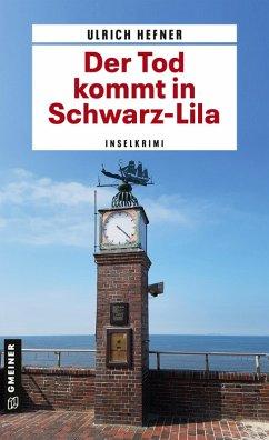 Der Tod kommt in Schwarz-Lila (eBook, ePUB) - Hefner, Ulrich