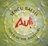 Sencu Balsis-Voices Of The Ancestors