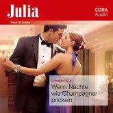 Wenn Nächte wie Champagner prickeln (Julia) (MP3-Download)
