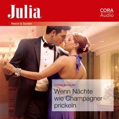 Wenn Nächte wie Champagner prickeln (Julia) (MP3-Download) - Morgan, Sarah