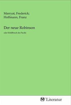 Der neue Robinson - Herausgegeben von Marryat, Frederick Hoffmann, Franz