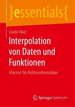 Interpolation von Daten und Funktionen - Walz, Guido