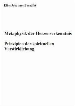Metaphysik der Herzenserkenntnis