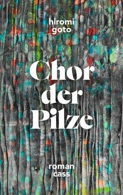 Chor der Pilze - Goto, Hiromi