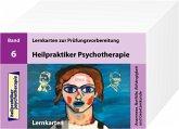 Heilpraktiker Psychotherapie - 200 Lernkarten - Anamnese, Notfälle, Abhängigkeit und Gesetzeskunde (Teil 6)