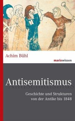 Antisemitismus (eBook, ePUB) - Bühl, Achim