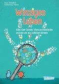 Winziges Leben. Corona und andere Mikroben für Kinder erklärt (eBook, ePUB)