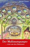 Der Mullimutspumper ... reist um den Bodensee (eBook, ePUB)