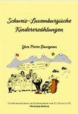 Schweiz-Luxemburgische KIndergeschichten (eBook, ePUB)