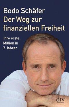 Der Weg zur finanziellen Freiheit (eBook, ePUB) - Schäfer, Bodo