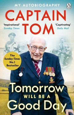 Tomorrow Will Be A Good Day (eBook, ePUB) - Moore, Captain Tom