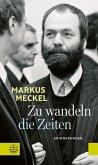 Zu wandeln die Zeiten (eBook, PDF)